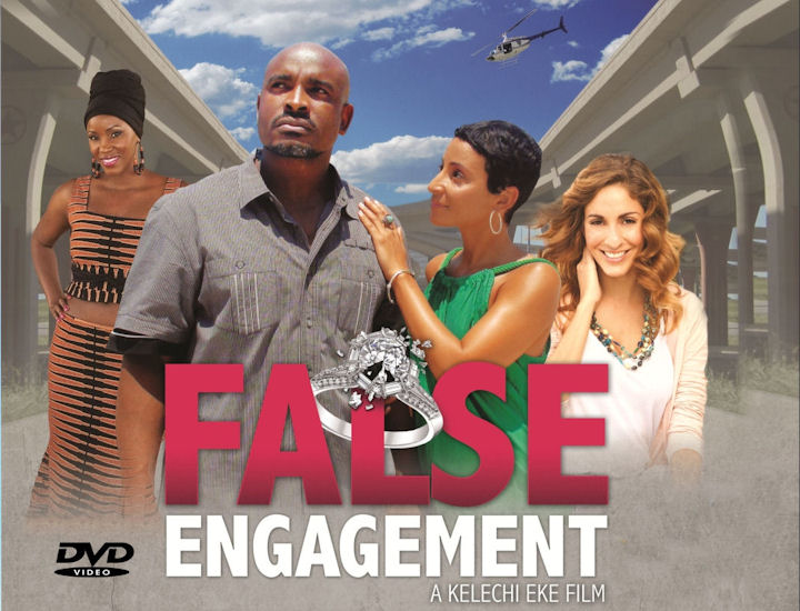 FALSE ENGAGEMENT - A KELECHI EKE FILM